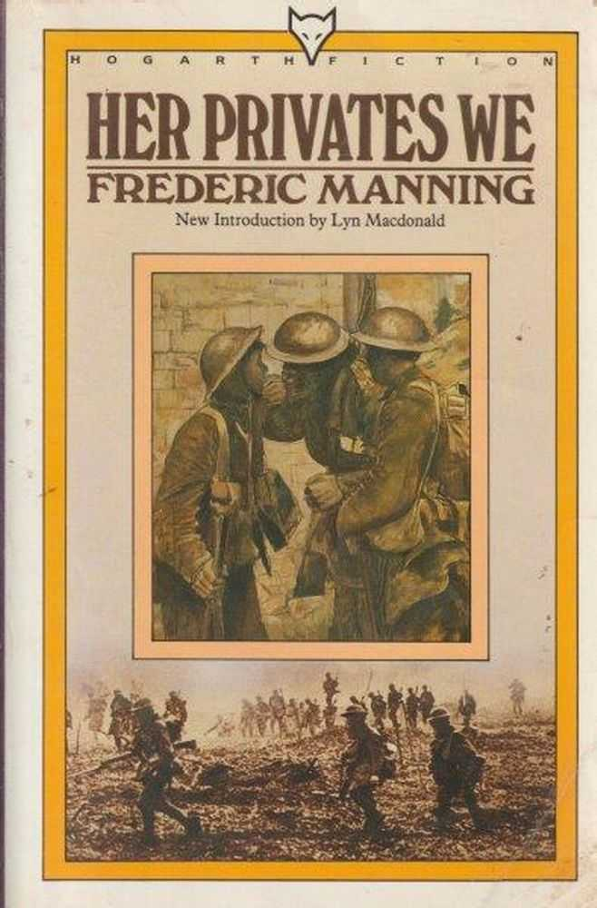 Her Privates We, Frederic Manning