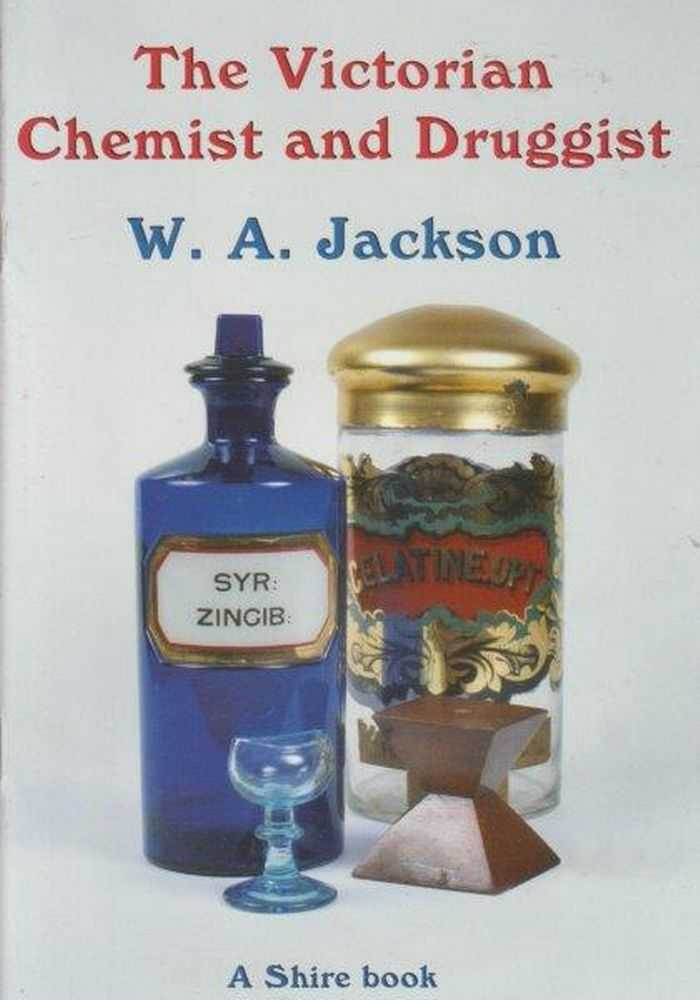 The Victorian Chemist And Druggist, W.A. Jackson