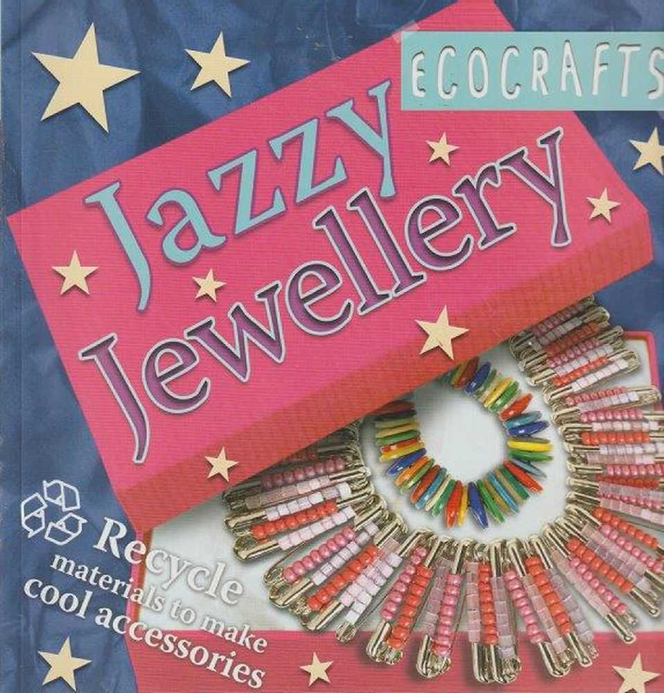 Ecocrafts - Jazzy Jewellery, Theresa Bebbington - Editor