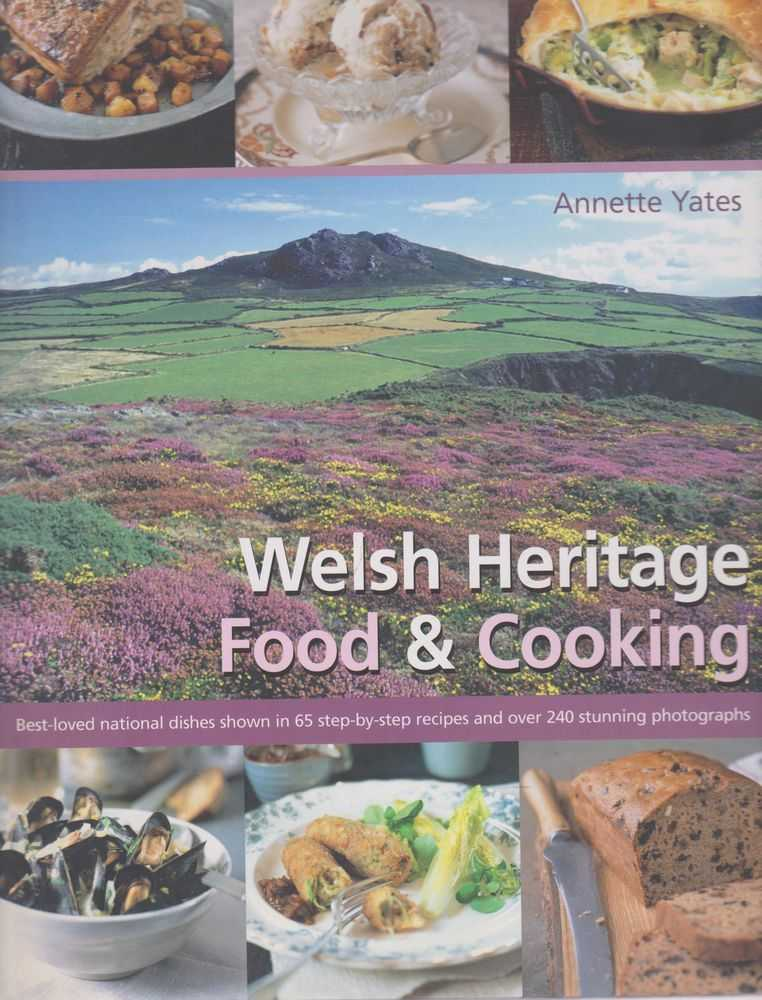 Welsh Heritage Food & Cooking, Annette Yates