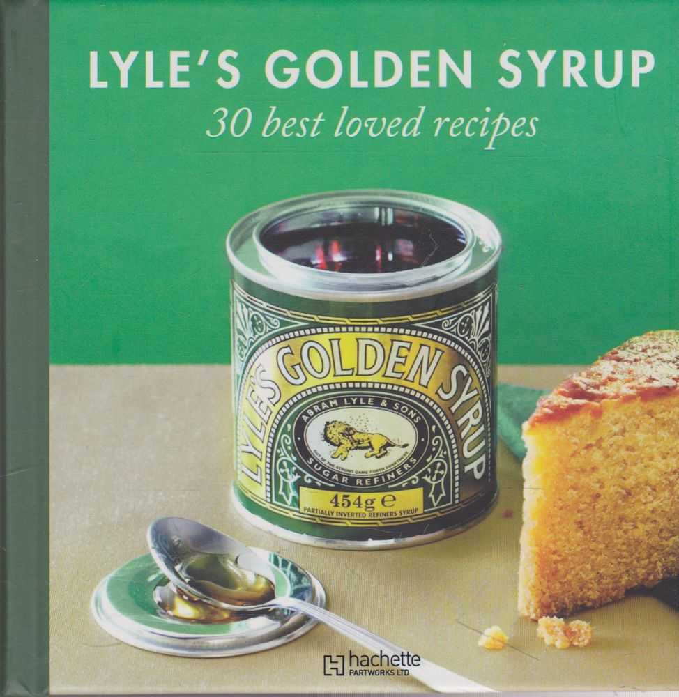 Lyle's Golden Syrup: 30 Best Loved Recipes, Best Loved Recipes