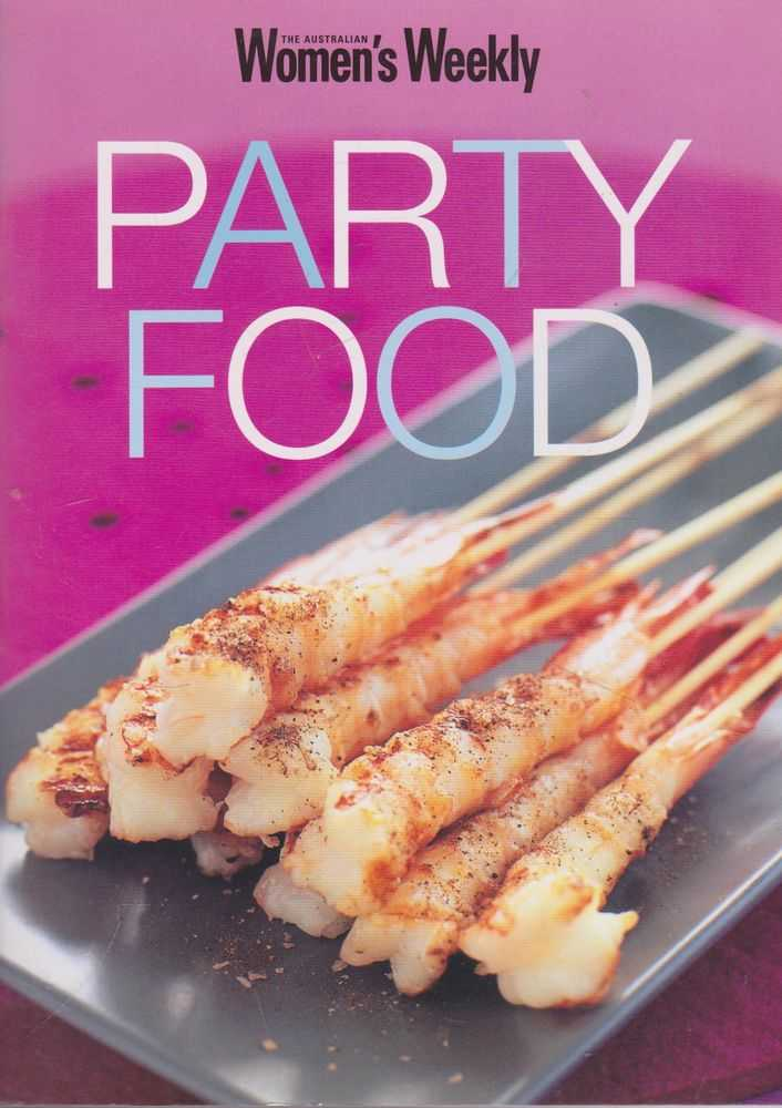 Party Food, The Australian Women's Weekly