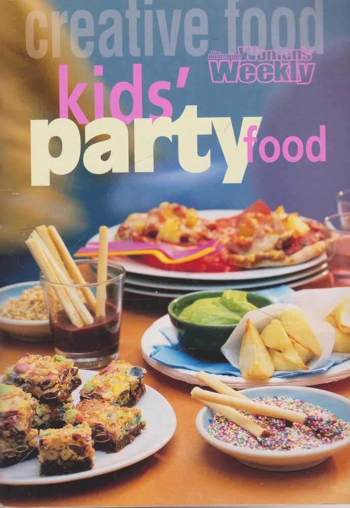 Kid's Party Food, The Australian Women's Weekly