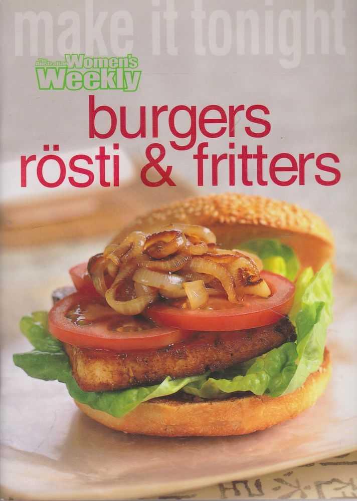 Burgers Rosti & Fritters, The Australian Women's Weekly