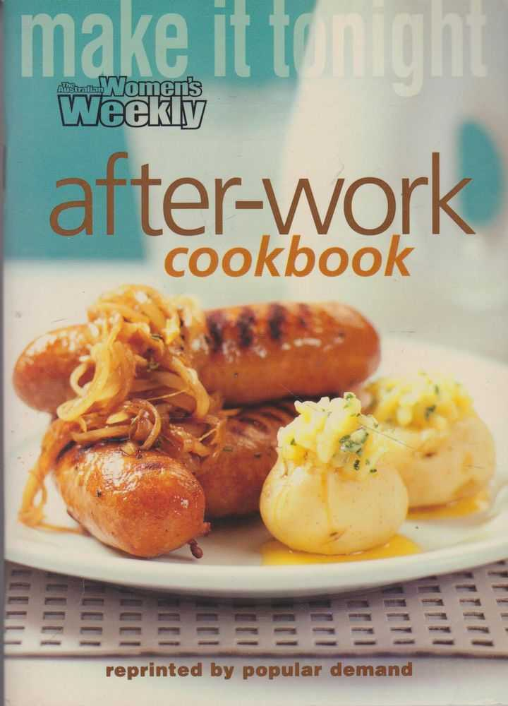 After-Work Coobook, The Australian Women's Weekly