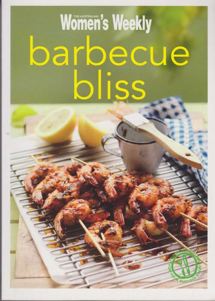 Barbecue Bliss, The Australian Women's Weekly