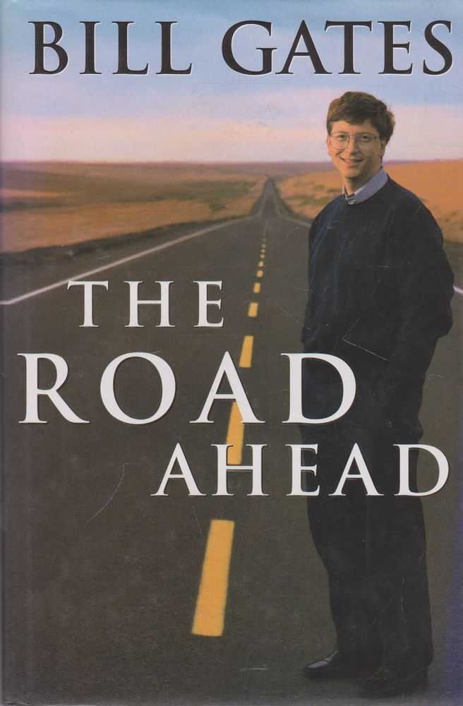 The Road Ahead, Bill Gates