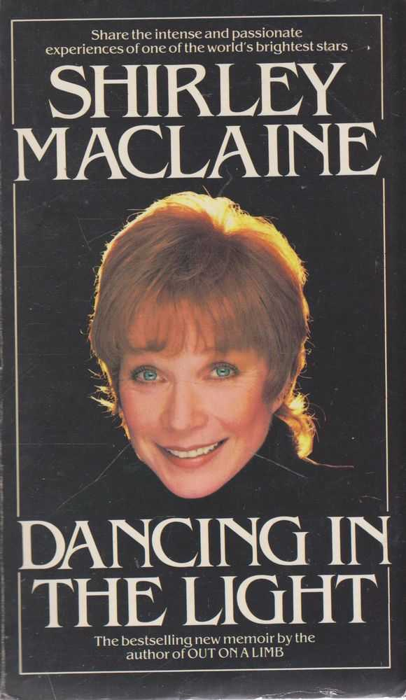 Dancing In The Light, Shirley Maclaine