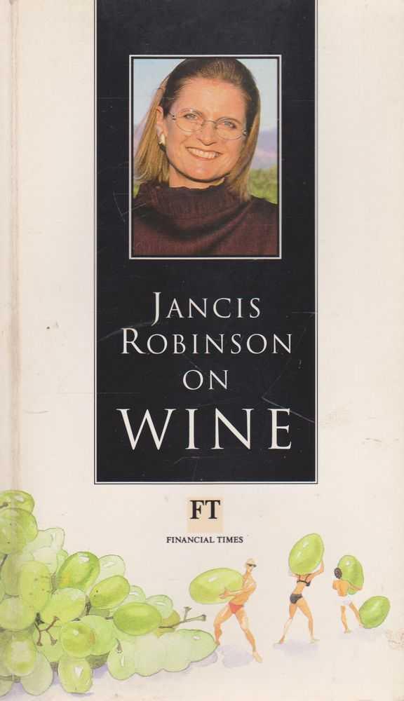 Janice Robinson on Wine, Janice robinson