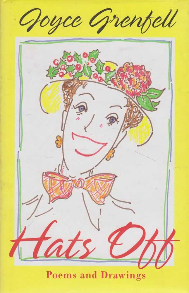 Hats Off: Poems and Drawings, Joyce Grenfell