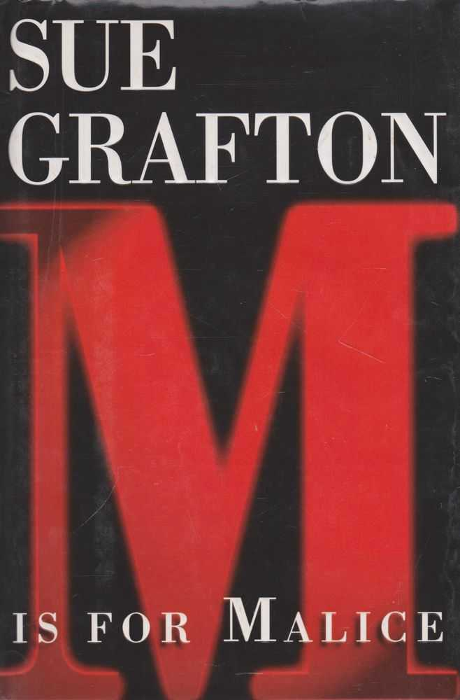M Is For Malice, Sue Grafton