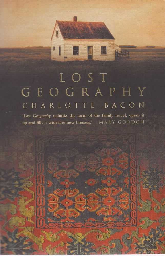 Lost Geography, Charlotte Bacon