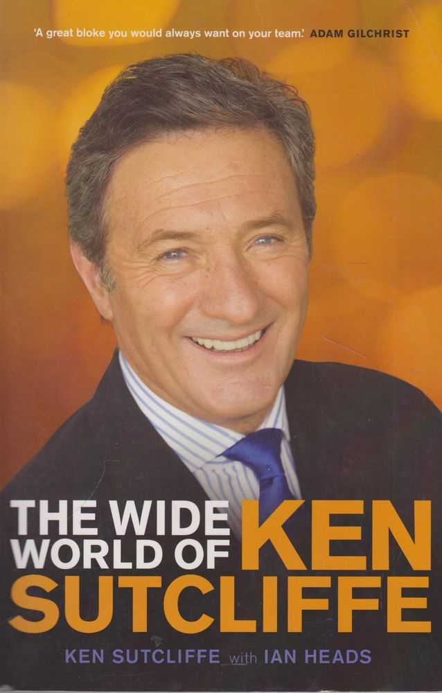 The Wide World of Ken Sutcliffe, Ken Sutcliffe with Ian Heads