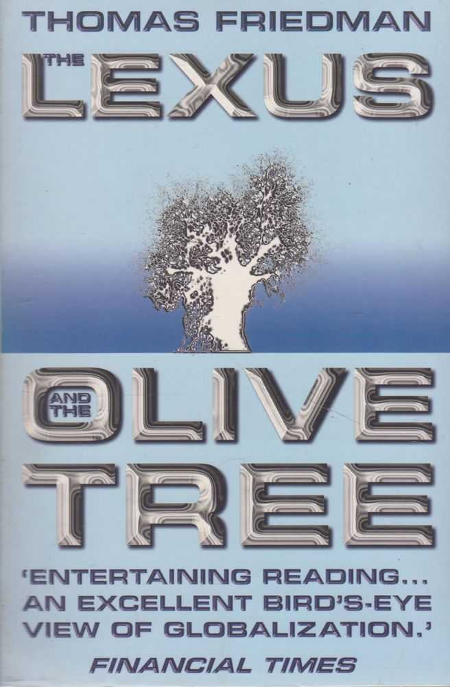The Lexus and The Olive Tree, Thomas Friedman
