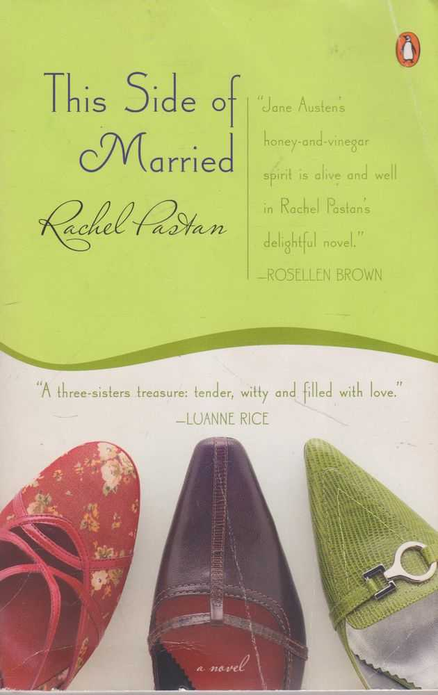 This Side of Married, Rachel Pastan