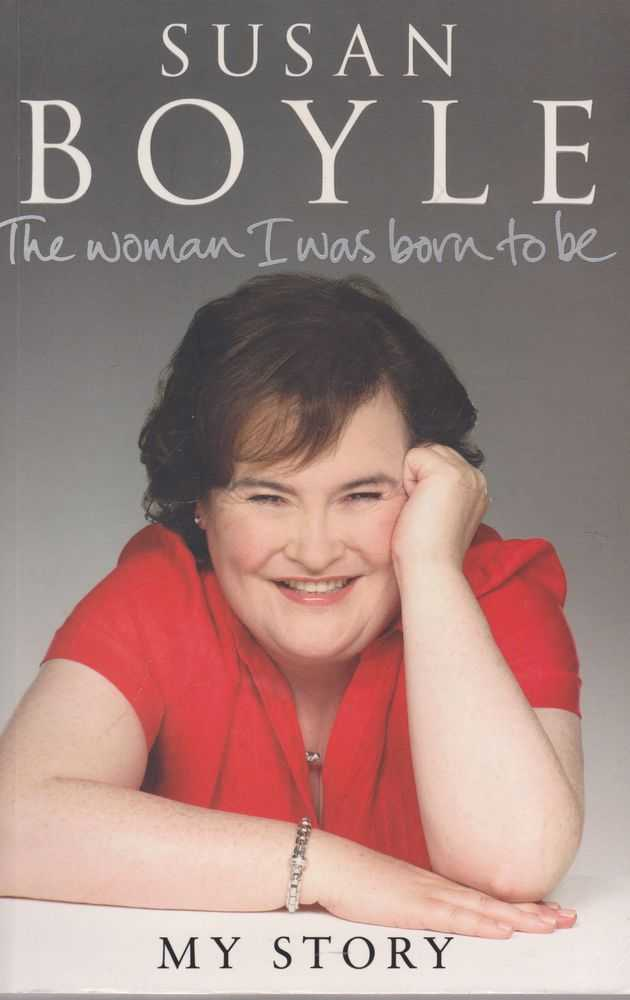 Susan Boyle, My Story: The Woman I Was Born To be, Susan Boyle