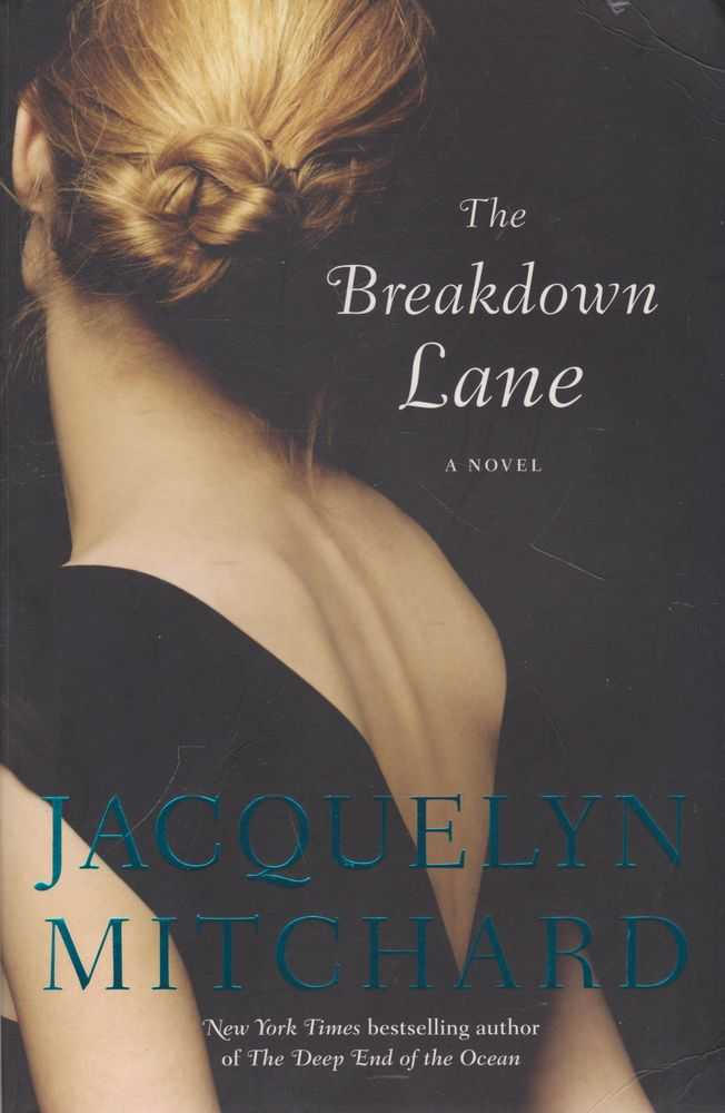 The Breakdown Lane, Jacqueline Mitchard