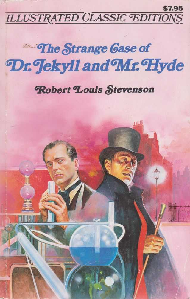 The Strange Case of Dr. Jekyll and Mr. Hyde [Illustrated Classic Editions], Robert Louis Stevenson