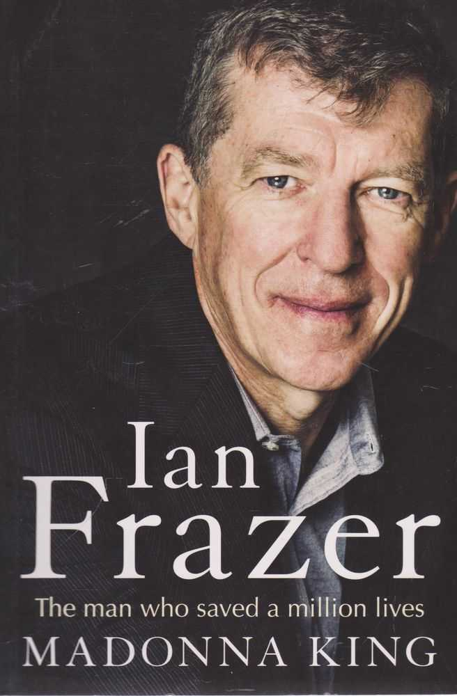Ian Frazer: The Man Who Saved A Million Lives, Madonna King