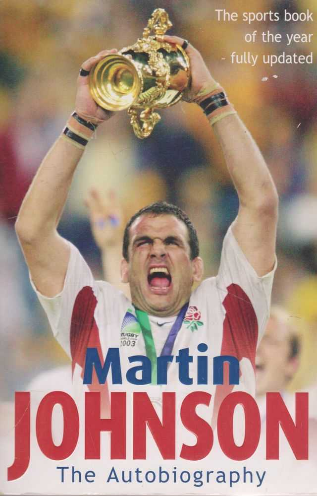 Martin Johnson The Autobiography, Martin Johnson