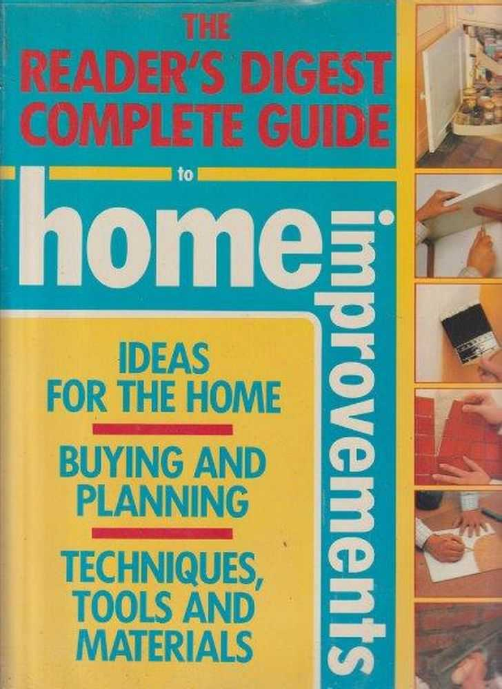 The Reader's Digest Complete Guide To Home Improvements, Reader's Digest
