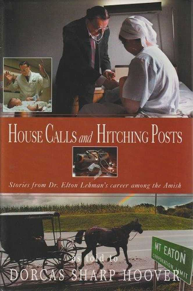 House Calls and Hitching Posts, Dorcas Sharp Hoover