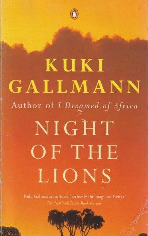 Night Of The Lions, Kuki Gallmann