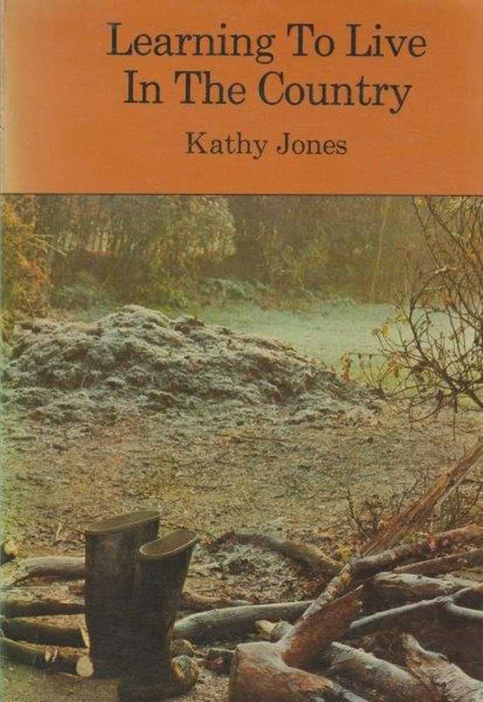 Learning To Live In The Country, Kathy Jones