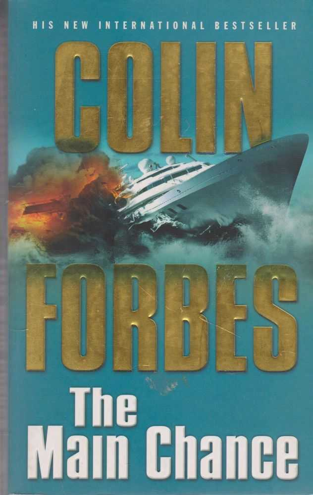 The Main Chance, Colin Forbes