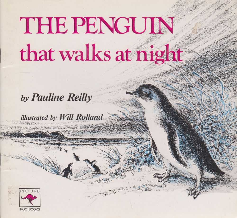 The Penguin That Walks At Night, Pauline Reilly