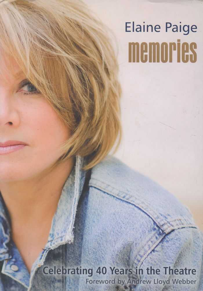 Memories: Celebrating 40 Years in the Theatre, Elaine Paige