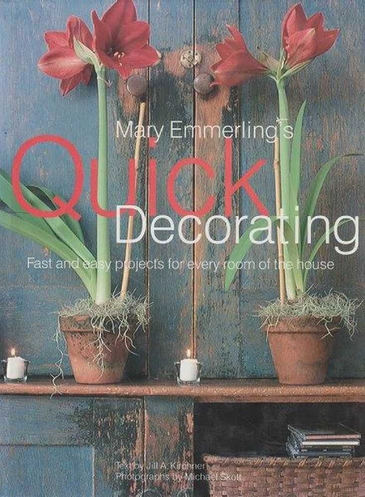 Mary Emmerling's Quick Decorating, Mary Emmerling