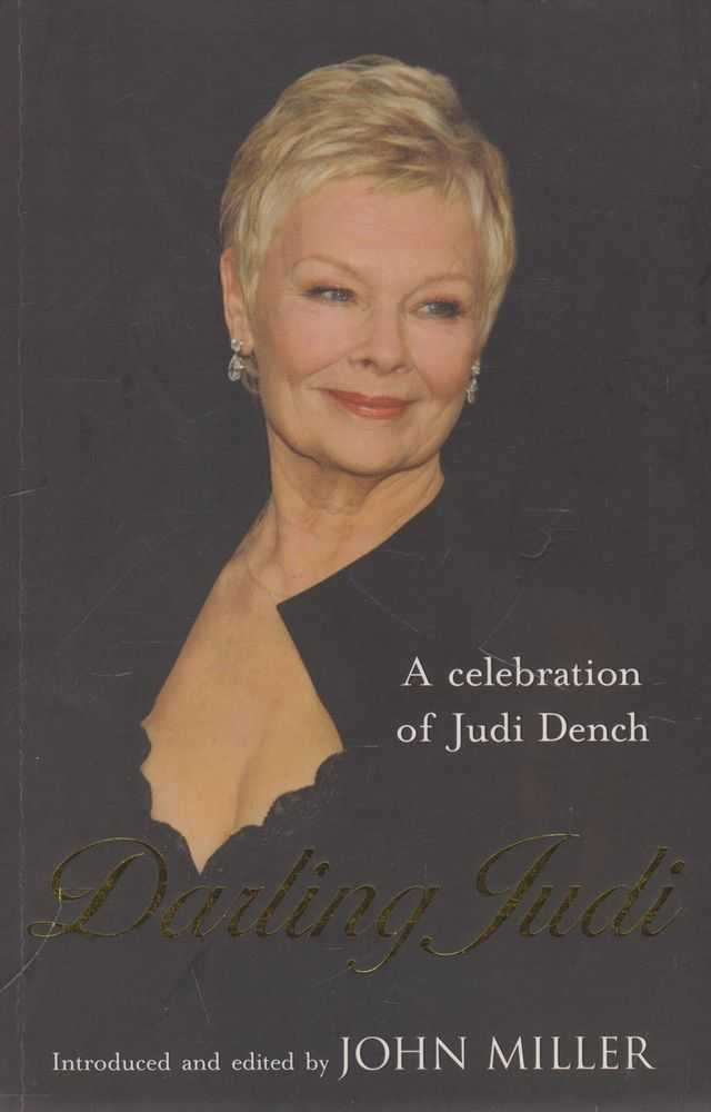 Darling Judi: A Celebbration of Judi Dench, John Miller [Introduction and Editor]