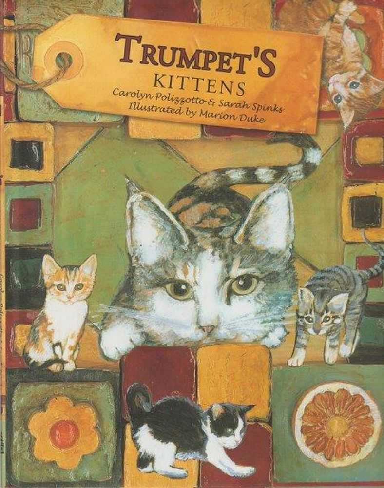 Trumpet's Kittens, Carolyn Polizzotto and Sarah Spinks