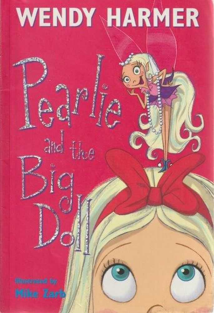 Pearlie And The Big Doll - Number 2, Wendy Harmer