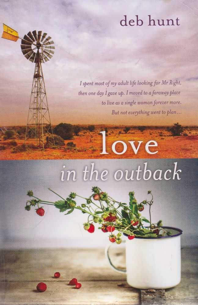 Love in the Outback, Deb Hunt
