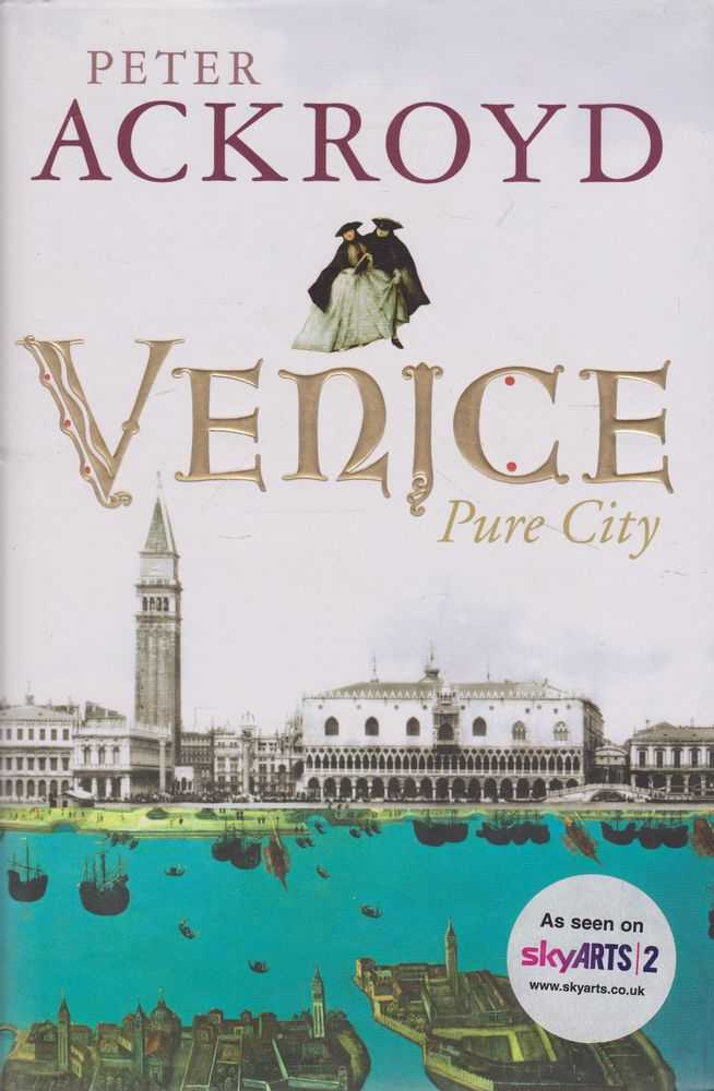 Venice: Pure City, Peter Ackroyd