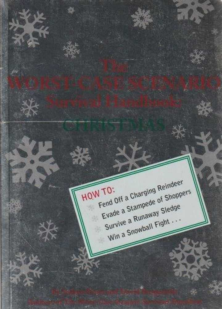 The Worst Case Scenario Survival Handbook: Christmas, Joshua Piven and David Borgenicht