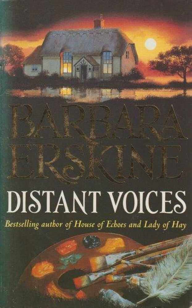Distant Voices, Barbara Erskine
