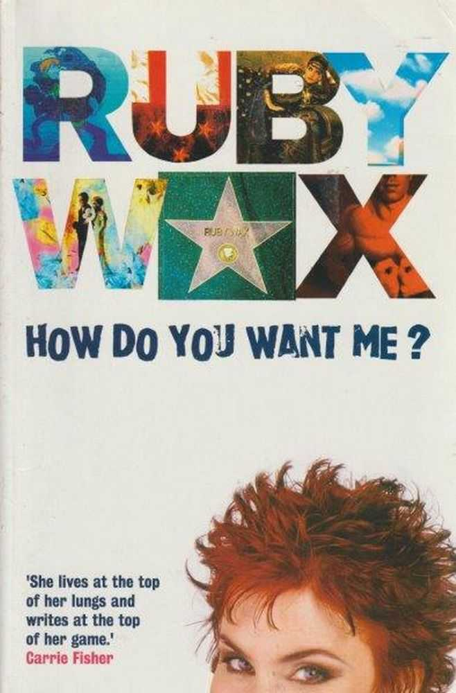How Do You Want Me?, Ruby Wax
