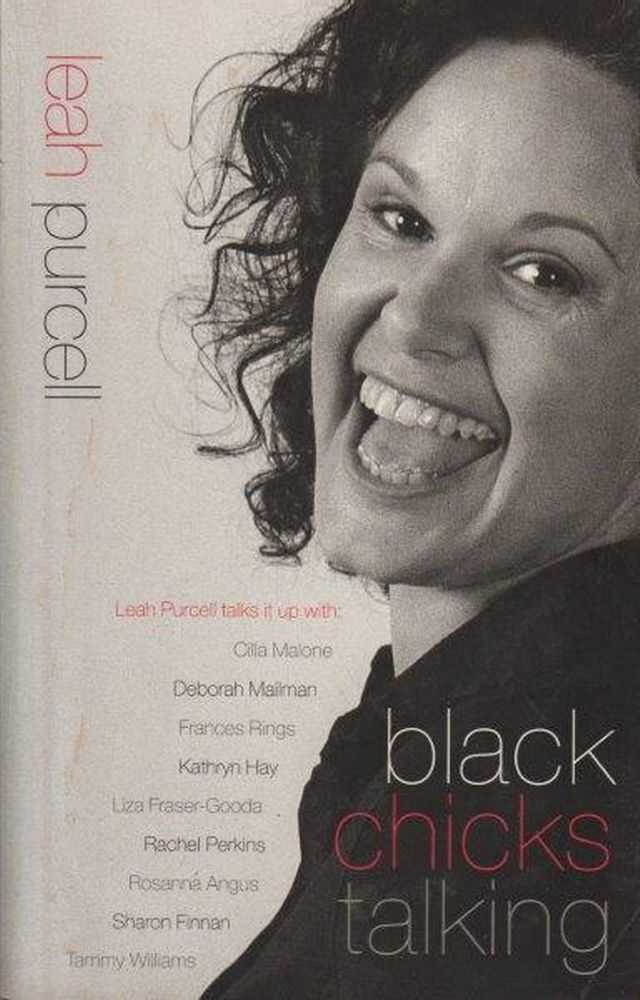 Black Chicks Talking, Leah Purcell