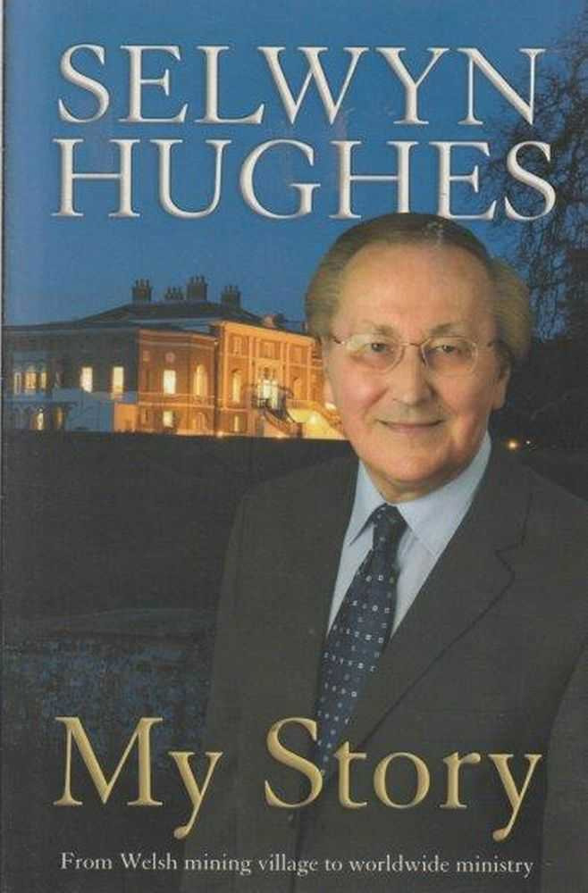 Image for Selwyn Hughes: My Story