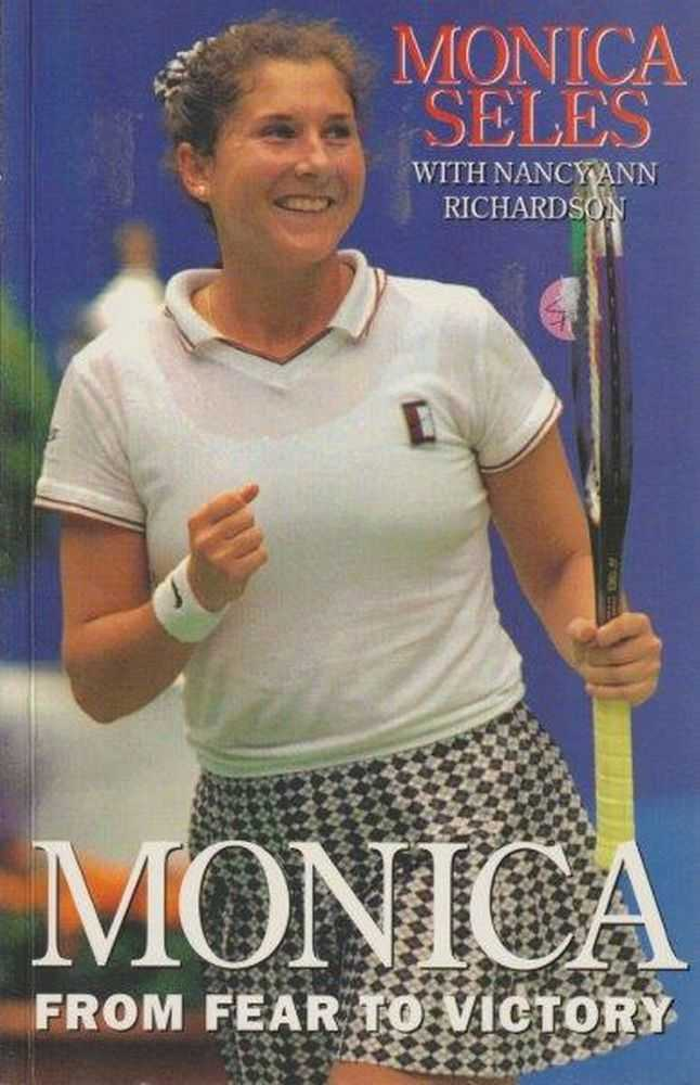 Monica From Fear To Victory, Monica Seles