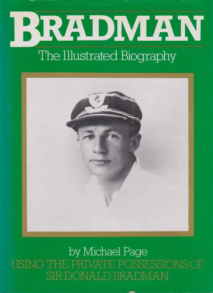Bradman: An Illustrated History, Michael Page