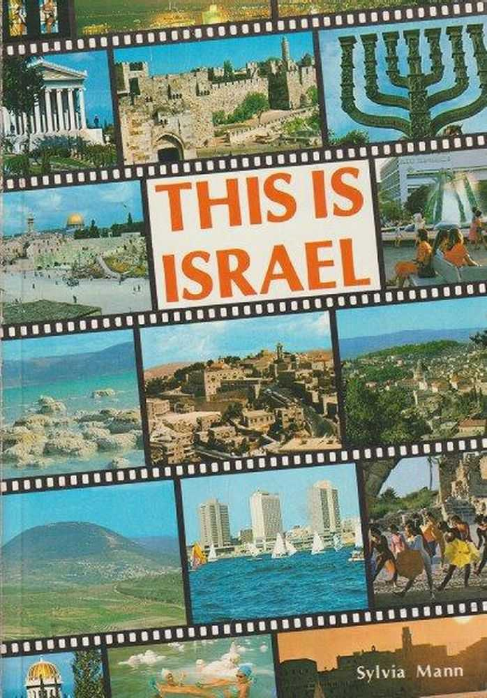 This Is Israel - Oictorial Guide & Souvenir, Sylvia Mann