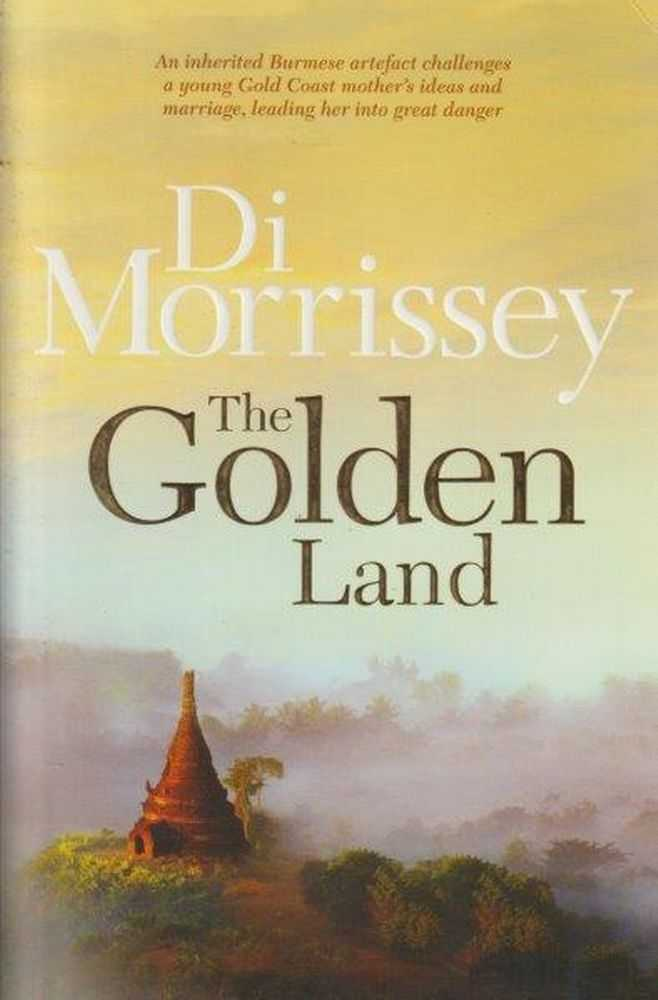 The Golden Land, Di Morrissey