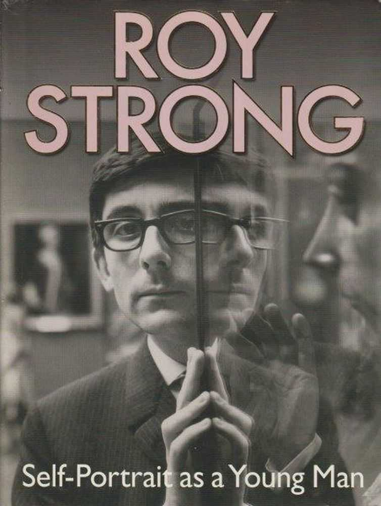 Self Portrait As A Young Man, Roy Strong [Signed Copy]