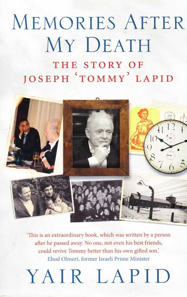 Memories After My Death: The Story of Joseph 'Tommy' Lapid, Yair Lapid