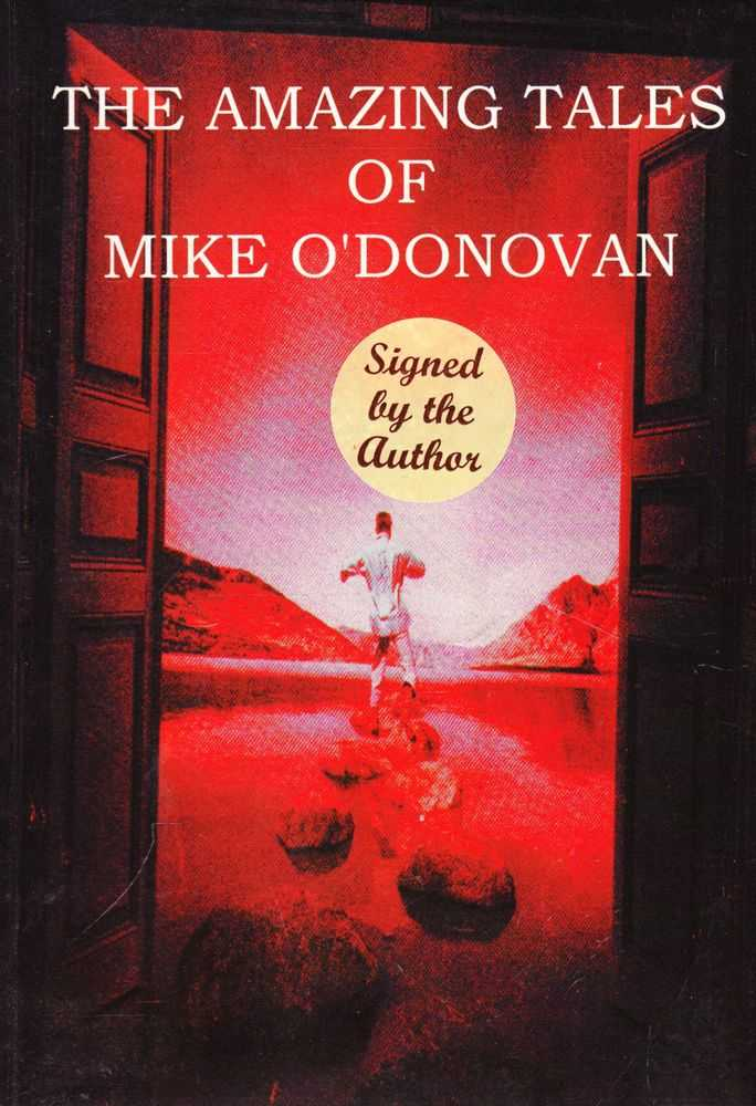The Amazing Tales of Mike O'Donovan [Signed Copy], Mike O'Donovan
