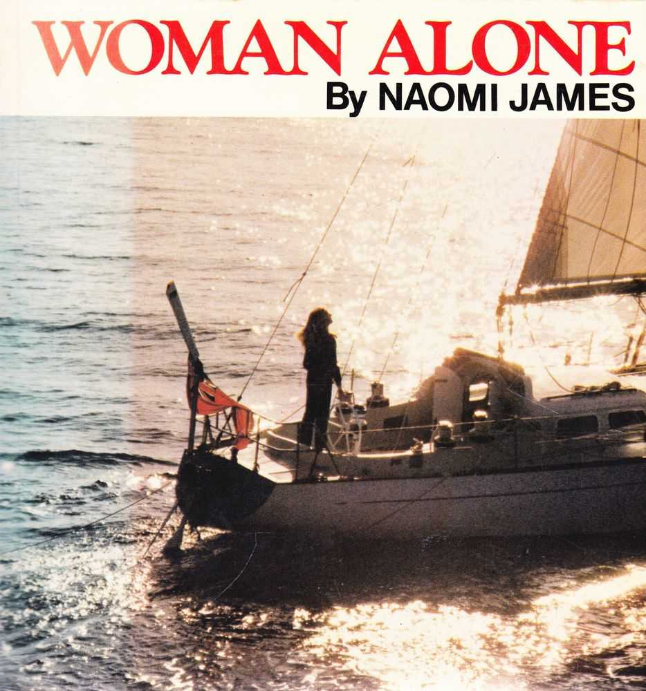 Woman Alone, Naomi James